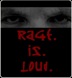 Rage Is Loud by Kellie Powell